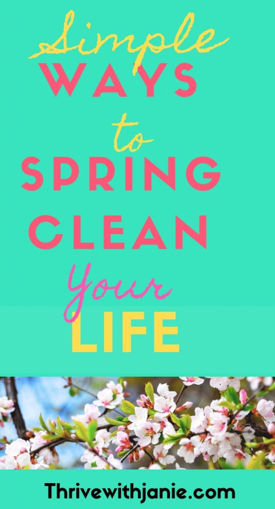 simple ways to spring clean your life