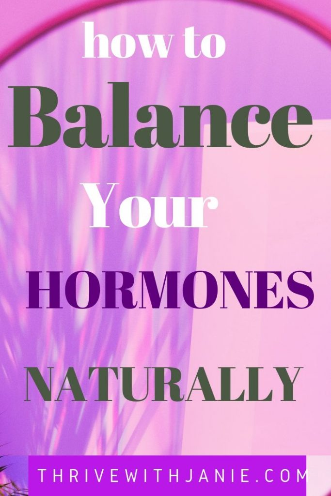 How to balalance your hormones naturally