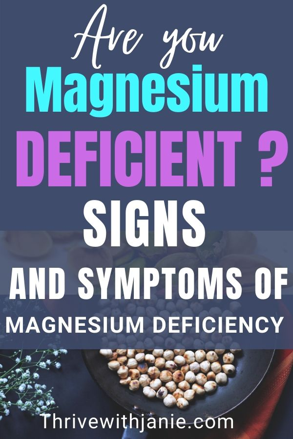 Signa and symptoms of magnesium deficiency