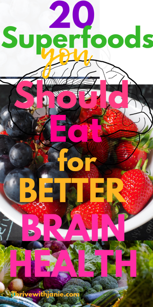 FOODS TO EAT FOR BRAIN HEALTH