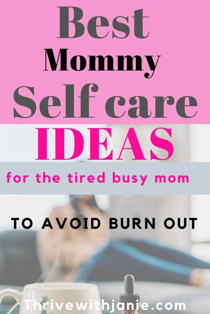 Amazing self care ideas for moms