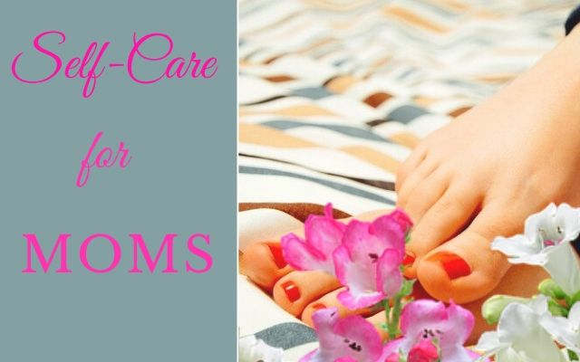 Amizingly Simple Self care ideas for moms