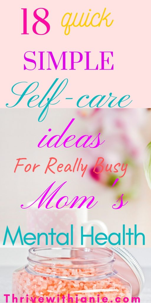 quick simple self care ideas for busy moms