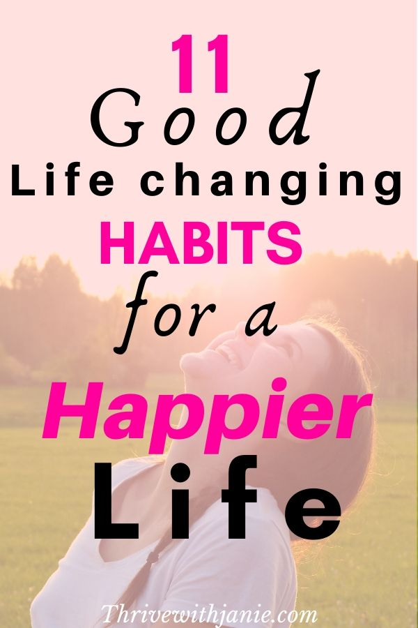 life changing hbits for a happy life