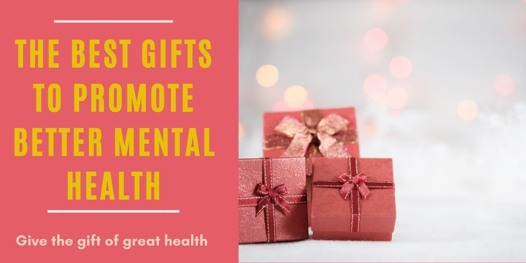 best gifts for someone withdepression or anxiey