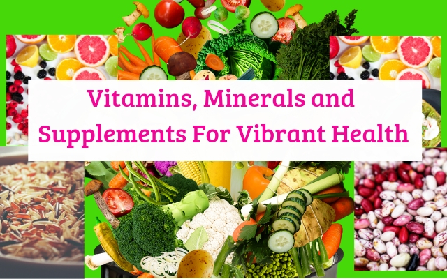 Boost your wellness and health through supplements vitamins and minerals