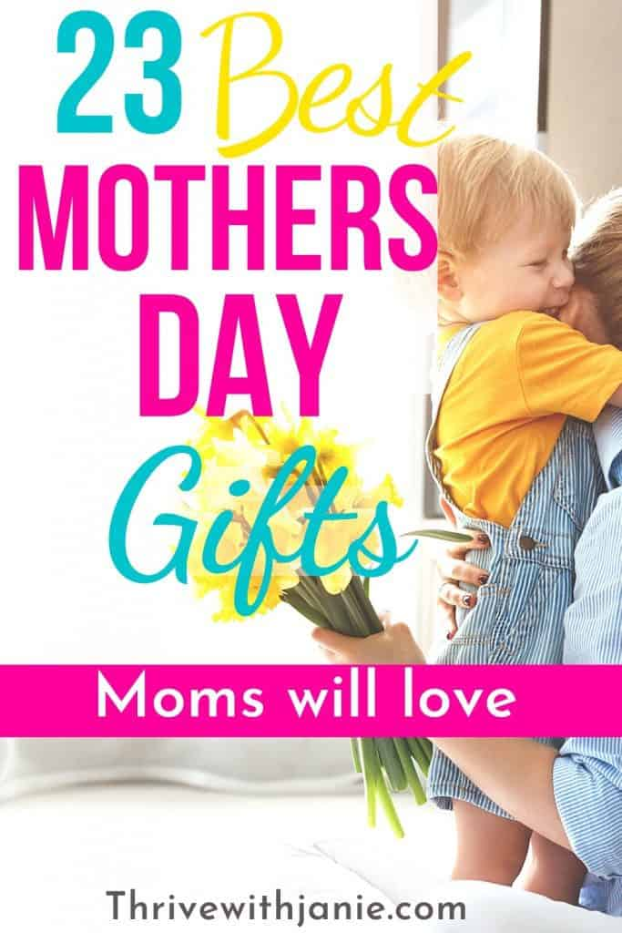 the best Mothers Day gifts