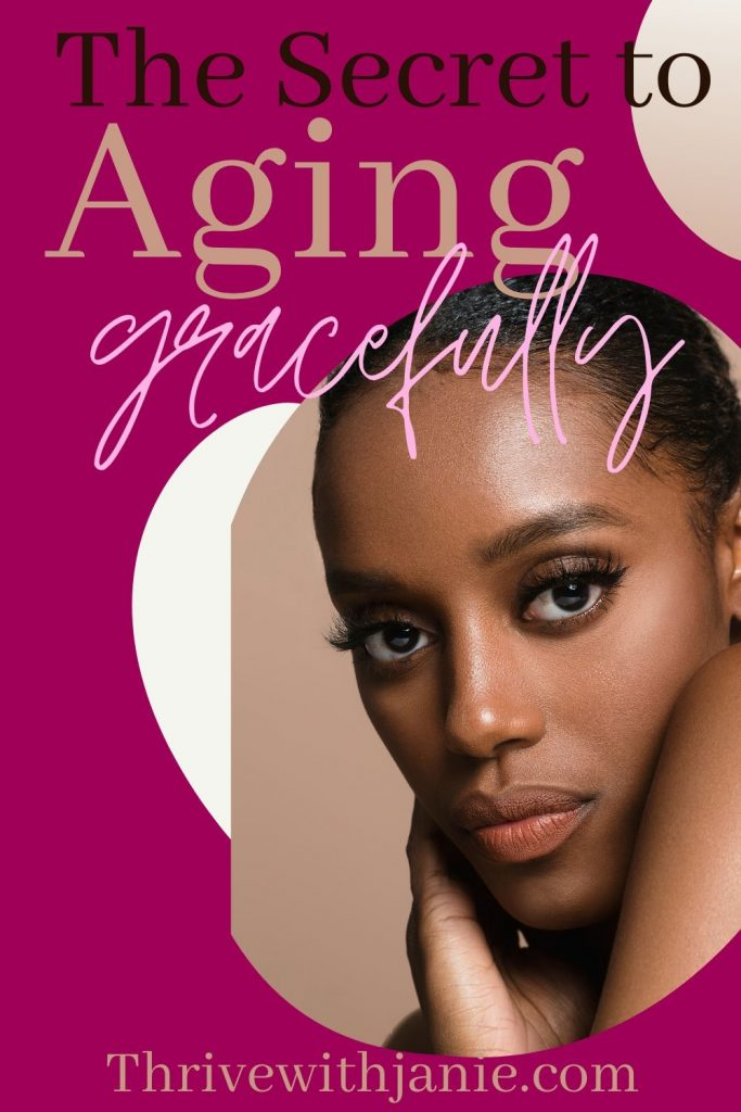 How to age gracefully