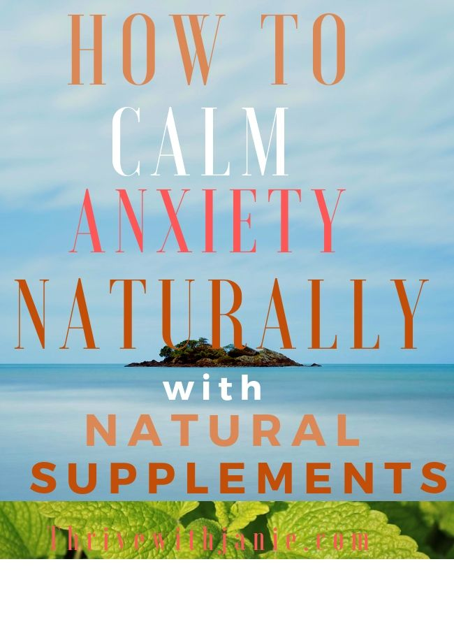 Supplements to calm anxiety naturally