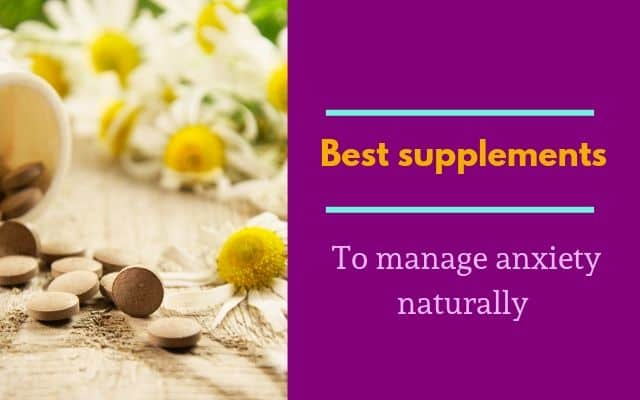 supplements to manage anxiety naturally
