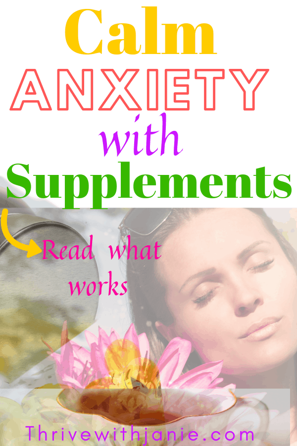 how to calm your anxiety with supplements