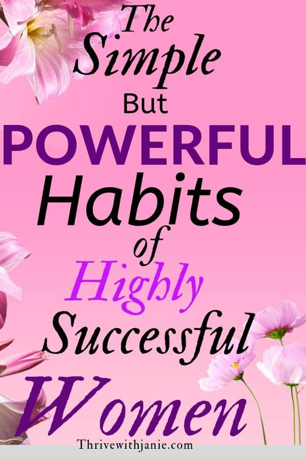 The ghabit of highly successful women