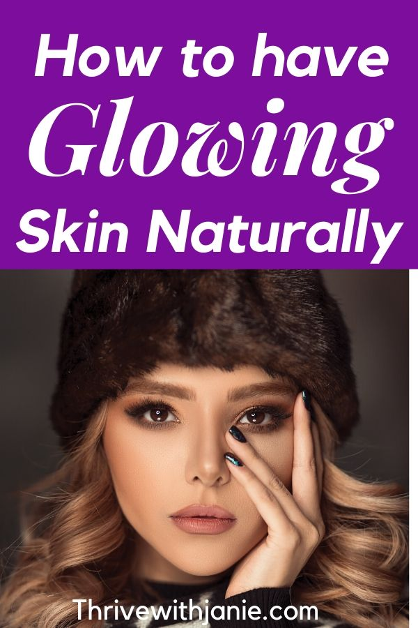 Hw to have glowing skin naturally