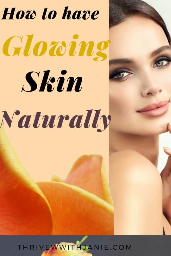 How to have glowing skin naturally