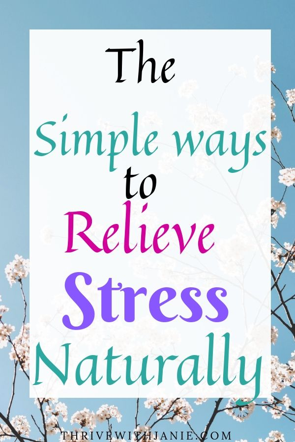 The best way to relieve stress naturally