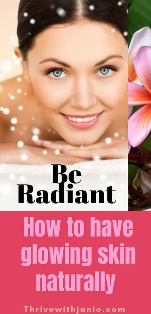 how to have radiant glowing skin
