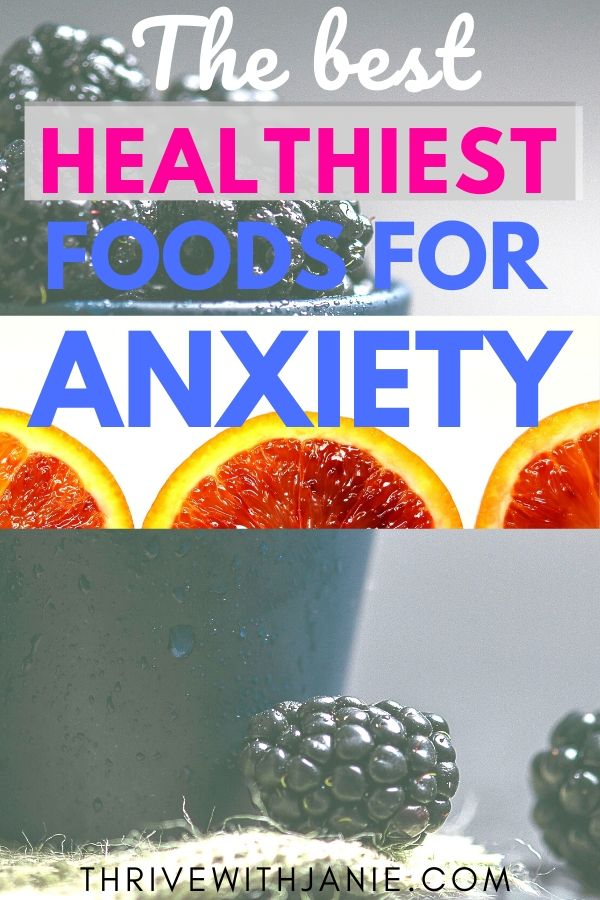 best foods for anxiety