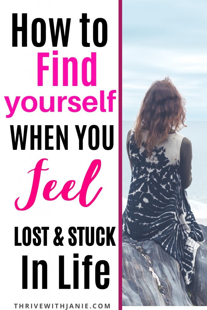 How to find yourself when you feel lost and stuck in life