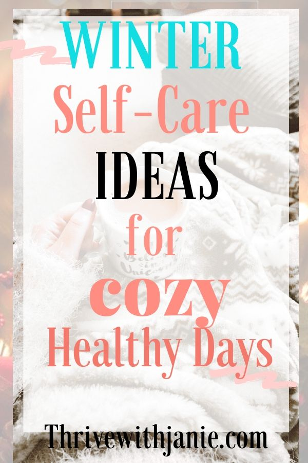 best winter self care for healthy days