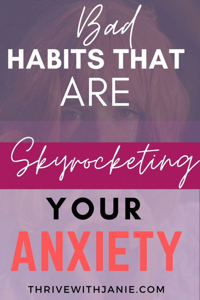 Habits that make anxiety worse