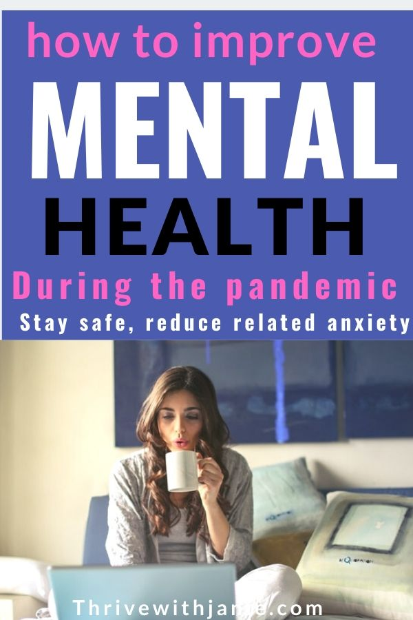 how to improve and reduce anxiety due to the pandemic