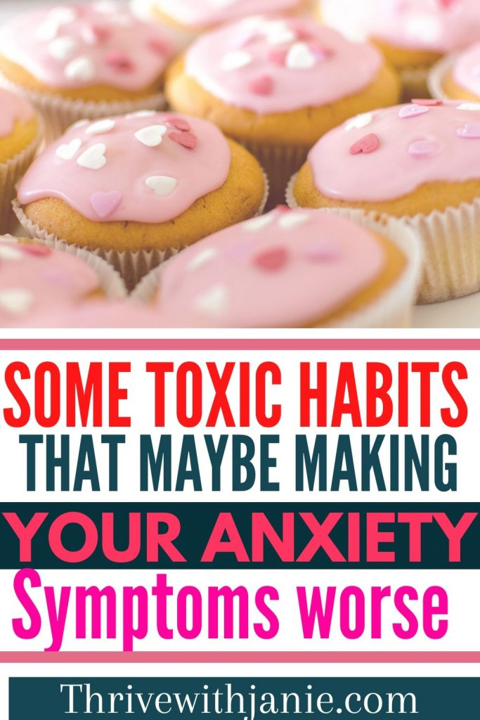 The habits that make anxiety worsse