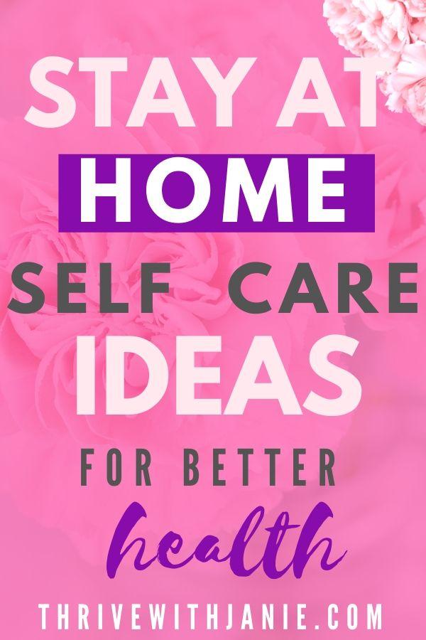 Self care ideas for quarantine