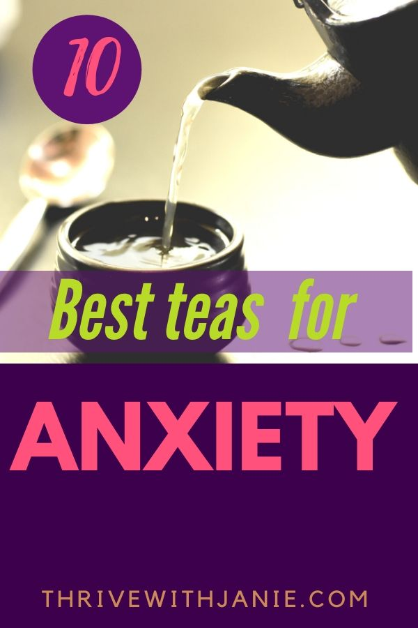 The best teas or stress and anxiety
