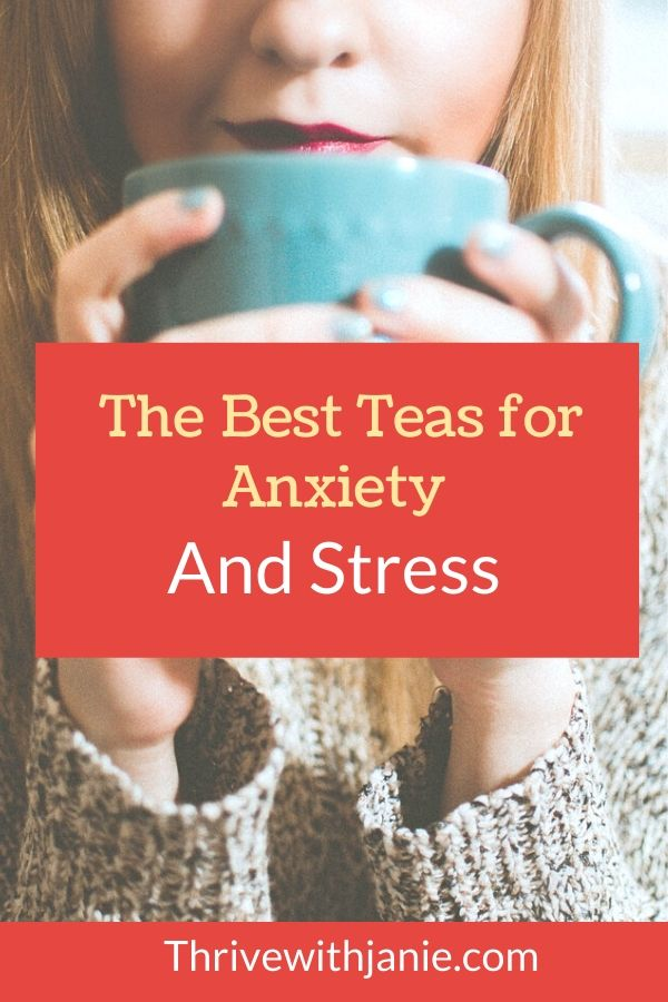 The best tea for anxiety and stress