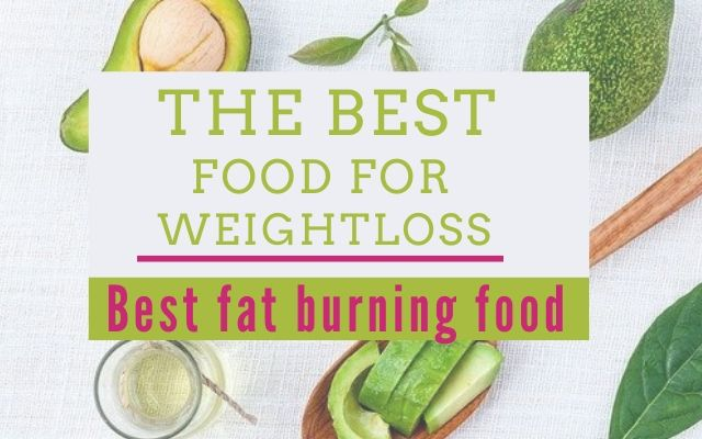 The best food for weight loss