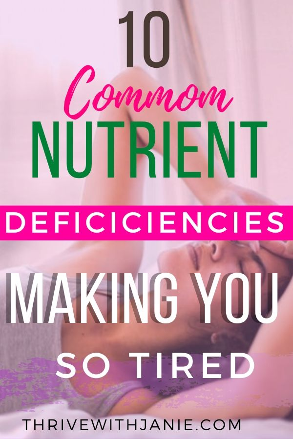 Common nutrient deficiencies causing fatigue