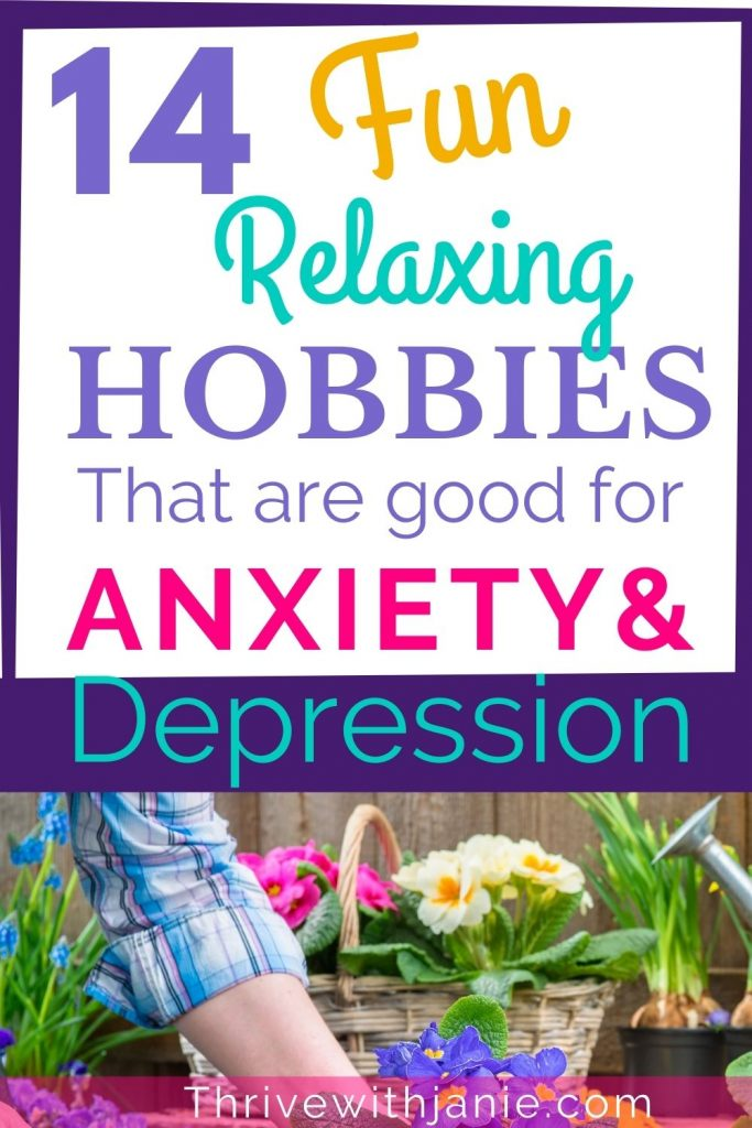 The best hobbies for anxiety and depression