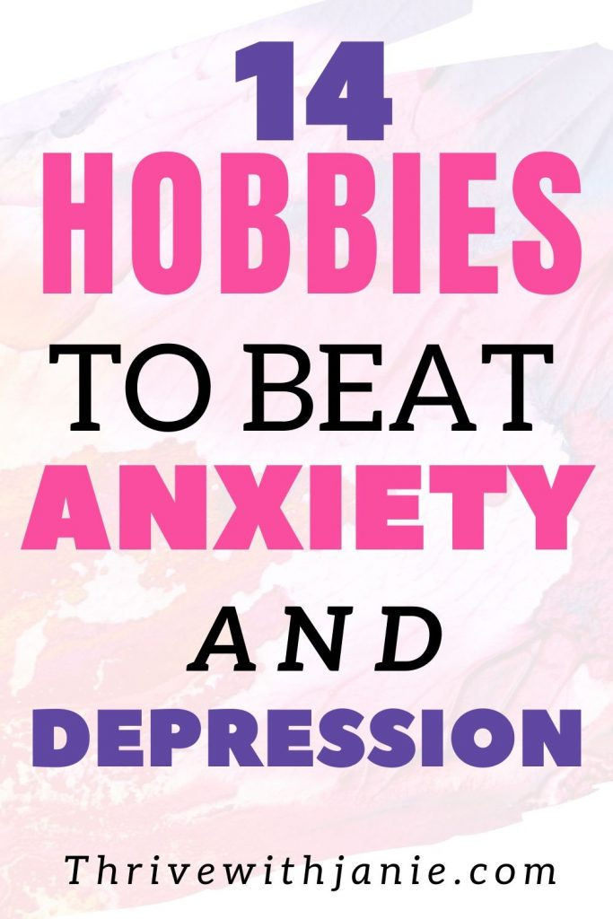 Hobbies for people with anxiety and depression