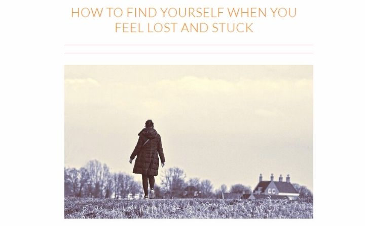 How To Find Yourself When You Feel Lost And Stuck