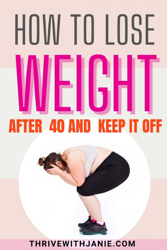 How to lose weight after 40 and keep it off