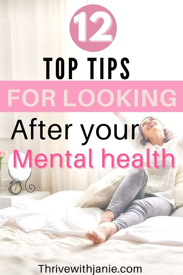 12 top tips for looking after your mental health