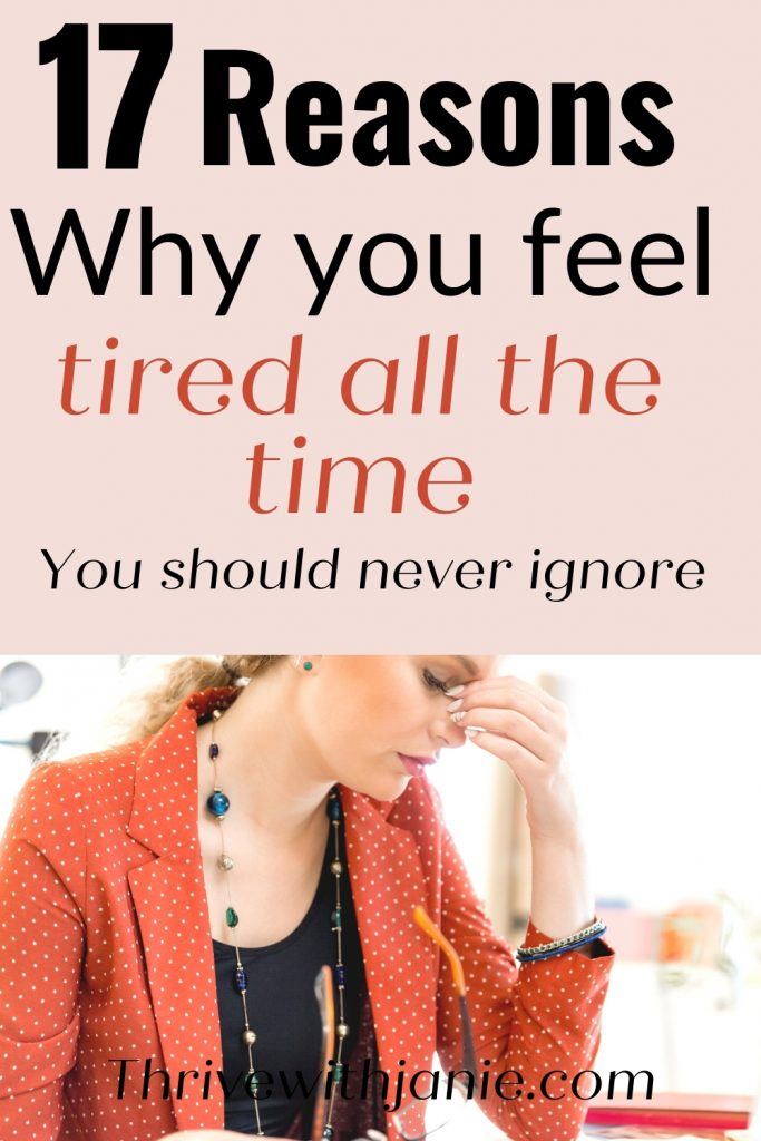 The reasons you feel tired all the time