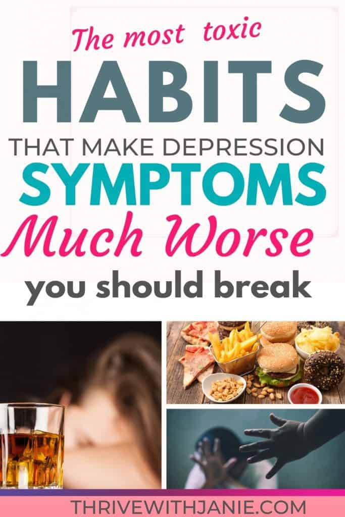 Habits making depression worse