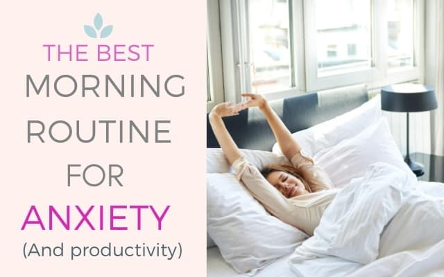 Morning routine for anxiety