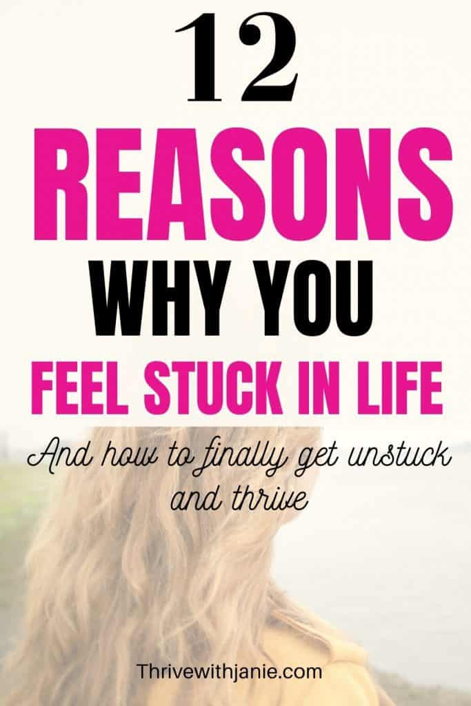 why you feel stuck in life